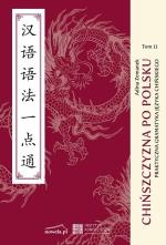 miniatura Chińszczyzna po polsku. Praktyczna gramatyka chińska tom 2